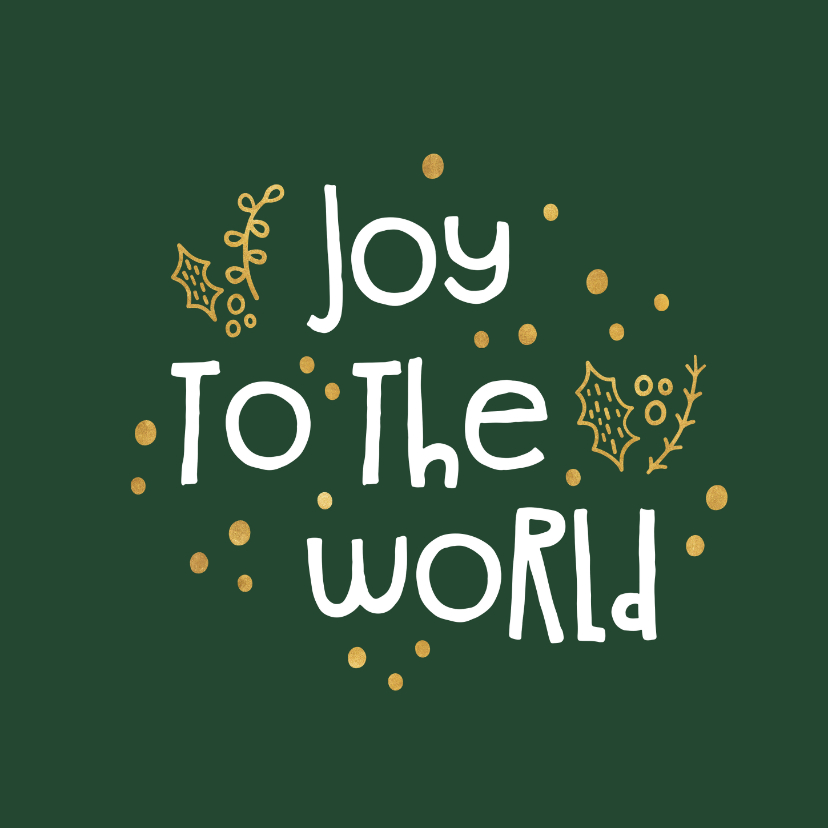 Weihnachtskarten - Weihnachtskarte christlich 'Joy to the world'